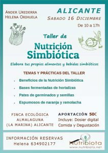 Taller, Nivel 1. NUTRICIÓN SIMBIÓTICA [ALICANTE] @ Finca ecológica ALMALAGUNA | La Marina | Comunidad Valenciana | España